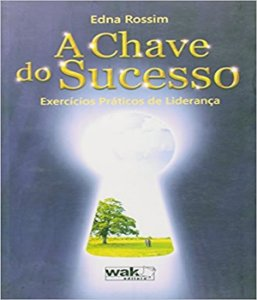 Chave Do Sucesso, A