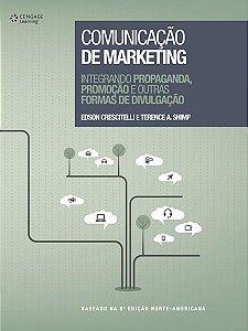 Comunicação De Marketing: Integrando Propaganda, Promoção E Outras Formas De Divulgação