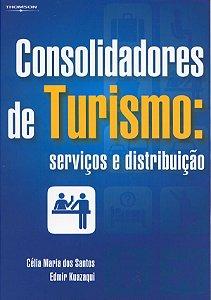 Consolidadores De Turismo: Serviços E Distribuição