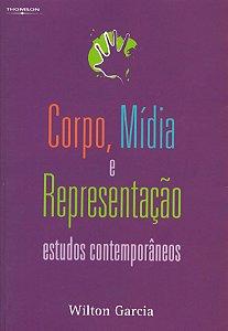 Corpo, MÍdia E Representação: Estudos Contemporâneos