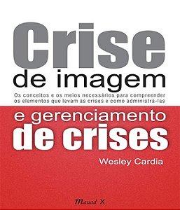 Crise De Imagem E Gerenciamento De Crises