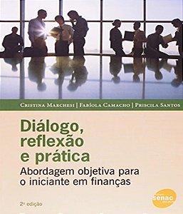Dialogo, Reflexao E Pratica - 02 Ed