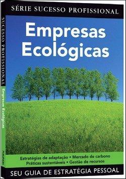 Empresas Ecologicas - Sucesso Profissional