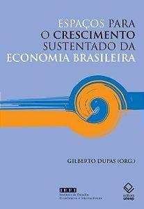 Espaços Para O Crescimento Sustentado Da Economia Brasileira