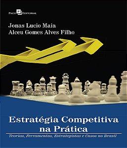Estrategia Competitiva Na Pratica