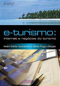 E-turismo: Internet E Negócios Do Turismo