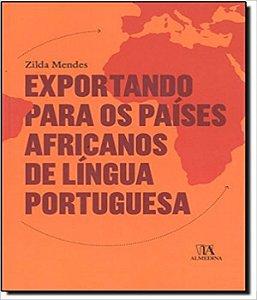 Exportando Para Os Paises Africanos De Lingua Portuguesa