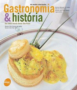 Gastronomia E História Dos Hotéis-escola Senac São Paulo