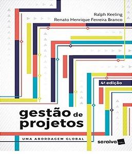 Gestao De Projetos - Uma Abordagem Global - 04 Ed