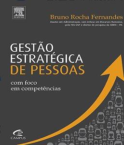 Gestao Estrategica De Pessoas Com Foco Em Competencias