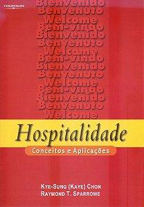 Hospitalidade: Conceitos E Aplicações