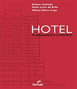 Hotel: Planejamento E Projeto