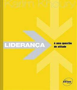 Lideranca E Uma Questao De Atitude - 02 Ed