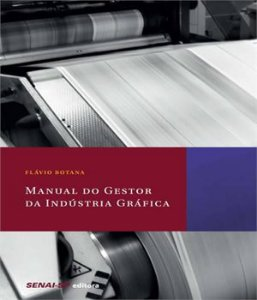 Manual Do Gestor Da Industria  Grafica