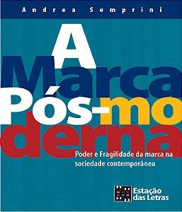 Marca Pos-moderna, A - 02 Ed