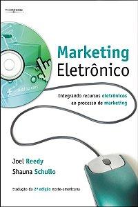 Marketing EletrÔnico: Integrando Os Recursos EletrÔnicos Ao Processo De Marketing