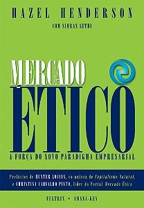Mercado ético: A Força Do Novo Paradigma Empresarial