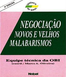Negociacao - Novos E Velhos Malabaris