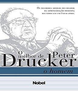 O Homem: Melhor De Peter Drucker