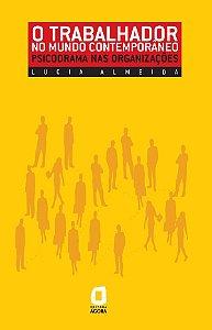 O Trabalhador No Mundo Contemporâneo: Psicodrama Nas Organizações