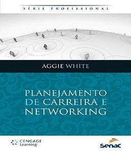 Planejamento De Carreira E Networking
