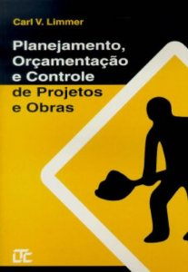 Planejamento, Orcamentacao E Controle De Projetos