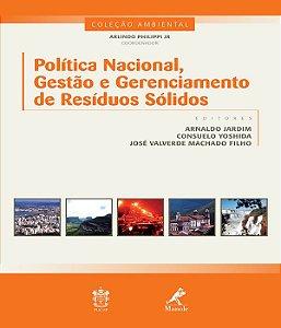 Politica Nacional, Gestao E Gerenciamento De Residuos Solidos