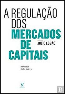 Regulacao Dos Mercados De Capitais, A