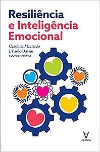 Resiliencia E Inteligencia Emocional