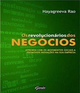 Revolucionarios Dos Negocios, Os