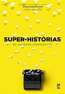 Super-histórias No Universo Corporativo