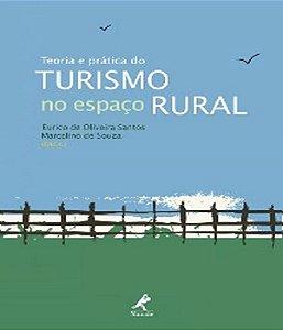 Teoria E Pratica Do Turismo No Espaco Rural