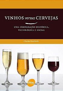 Vinhos Versus Cerveja : Uma Comparação Histórica, Tecnológica E Social