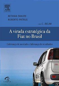 Virada Estrategica Da Fiat No Brasil, A