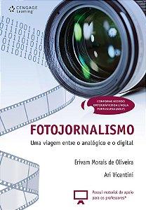 Fotojornalismo: Uma Viagem Entre O Analógico E O Digital