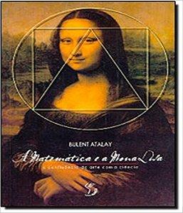 Matematica E A Mona Lisa, A