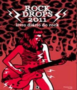 Rock Drops 2011 - Livro Diario Do Rock