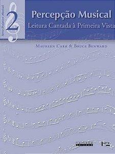Percepcao Musical - Leitura Cantada A Primeira Vista - Vol 02