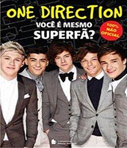One Direction Voce E Mesmo Superfa ?