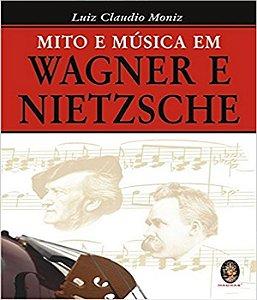 Mito E MÚsica Em Wagner E Nietzsche