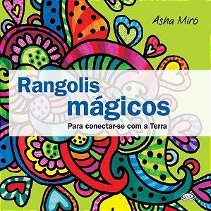 Rangolis Mágicos: Para Conectar-se Com A Terra