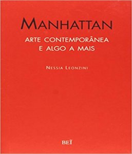 Manhattan - Arte Contemporanea E Algo Mais