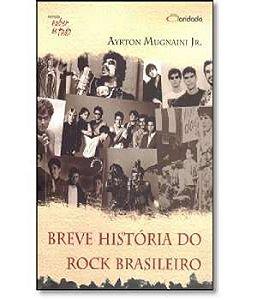 Breve Historia Do Rock Brasileiro
