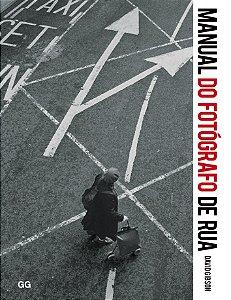 Manual Do Fotógrafo De Rua