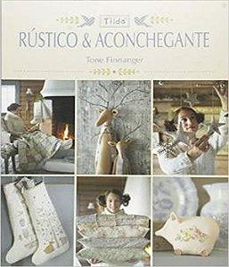 Tilda - Rustico E Aconchegante