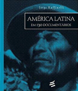 America Latina Em 130 Documentarios