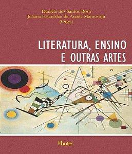 Literatura, Ensino E Outras Artes