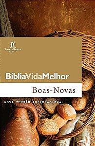 BÍblia Vida Melhor - Boas Novas