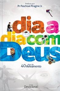 Dia A Dia Com Deus - 40 Dias De Avivamento