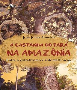 Castanha Do Para Na Amazonia, A